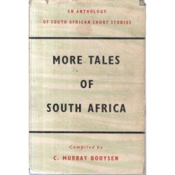 More Tales of South Africa
