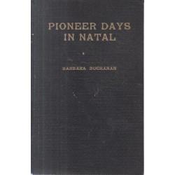 Pioneer Days in Natal