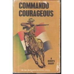 Commando Courageous A Boer's Diary