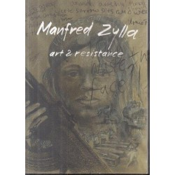 Manfred Zylla - Art and Resistance