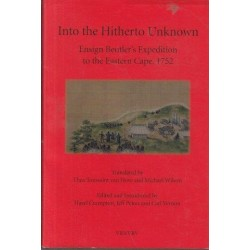Into the Hitherto Unknown. Ensign Beutler's Expedition to the Eastern Cape, 1752