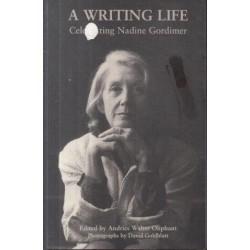 A Writing Life: Celebrating Nadine Gordimer