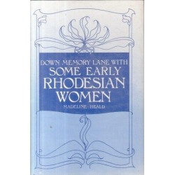 Down Memory Lane With Some Early Rhodesian Women