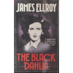 The Black Dahlia (First British Edition)