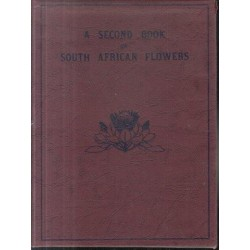 A Second Book of South African Flowers
