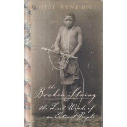 The Broken String: The Last Words of an Extinct People