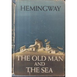 The Old Man and the Sea (First UK Edition)