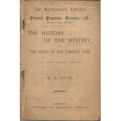 The History of the Mystery, or, The Story of the Jameson Raid (Tout savoir c'est tout pardonner)