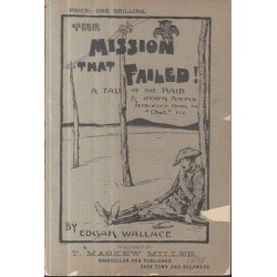 The Mission that Failed - A Tale of the Raid and Other Poems Reprinted from the Owl