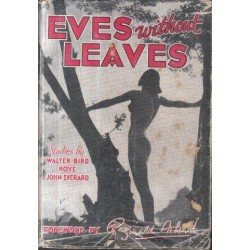 Eves Without Leaves. Studies By Walter Bird, Roye and John Everard