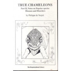 True Chameleons - Part II: Notes on Popular Species Diseases and Disorders