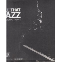All that Jazz: A Pictorial Tribute