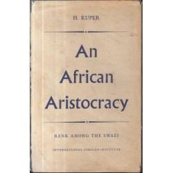 An African Aristocracy: Rank Among the Swazi