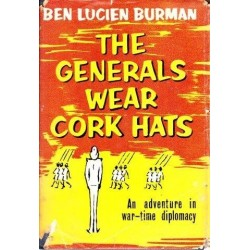 The Generals Wear Cork Hats