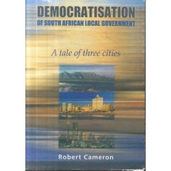 The Democratisation Of South African Local Government