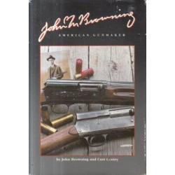 John M. Browning, American Gunmaker