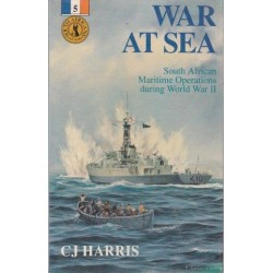 War at Sea - South African Maritime Operations during World War II