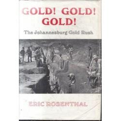 Gold! Gold! Gold! The Johannesburg Gold Rush