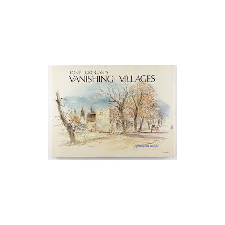 Tony Grogan's Vanishing Villages