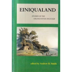 Einiqualand - Studies of the Orange River Frontier
