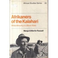 Afrikaners of the Kalahari: White Minority in a Black State (African Studies)