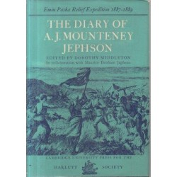 The Diary of A. J. Mounteney Jephson - Emin Pasha Relief Expedition 1887-9