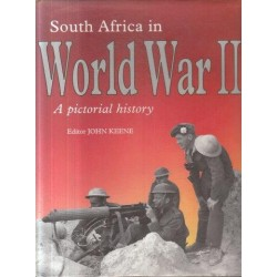 South Africa in World War II - A Pictorial History