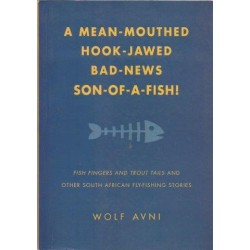 A Mean-Mouthed, Hook-Jawed, Bad-News Son of a Fish