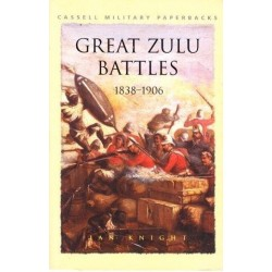 Great Zulu Battles 1838-1906
