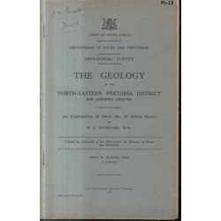 The Geology of the North-Eastern Pretoria District and Adjoining Country