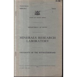 Minerals Research Laboratory - University of Witwatersrand (Bulletin No. 3)