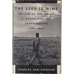 The Seed is Mine (First Edition)