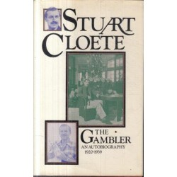 The Gambler - An Autobiography 1920-1939