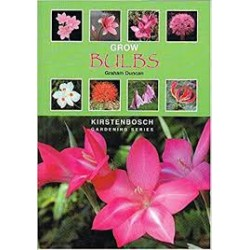 Grow Bulbs (Kirstenbosch Gardening)