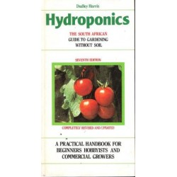 Hydroponics : The South African Guide to Gardening Without Soil