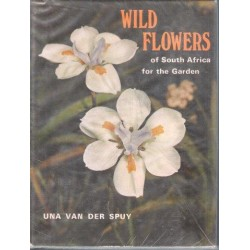 Wild Flowers of South Africa for the Garden