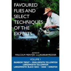 Favoured Flies and Select Techniques of the Experts Vol. 1