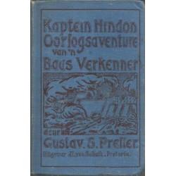 Kaptein Hindon: Oorlogsaventure van 'n Baas Verkenner (Dutch)