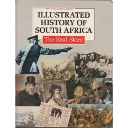 Illustrated History Of South Africa - The Real Story