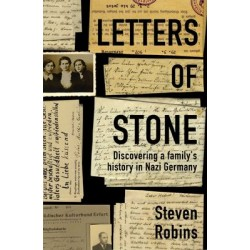 Letters Of Stone - Discovering A Family's History In Nazi Germany