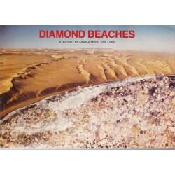 Diamond Beaches: A History of Oranjemund