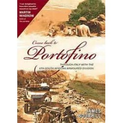 Come Back To Portofino: Through Italy with the 6th South African Armoured Division
