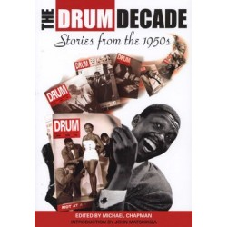 The Drum Decade - Stories from the 1950s