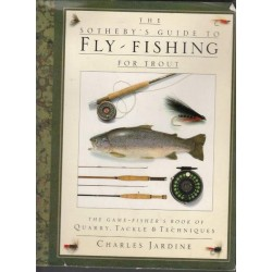 The Sotheby's Guide To Fly Fishing For Trout