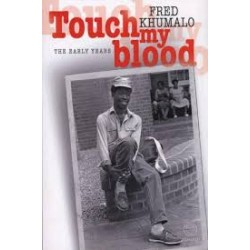 Touch My Blood - The Early Years (Signed)