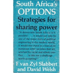 South Africa's Options - Strategies for Sharing Power