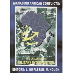 Managing African Conflicts: The Challenge of Military Intervention (Signed)
