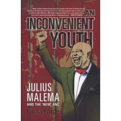 An Inconvenient Youth. Malema and the 'New' ANC