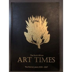 The South African Art Times -  The First Two Years 2006-2007