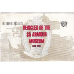 Guide Book to the Vehicles of the South Africa Armour Museum (June 2002)